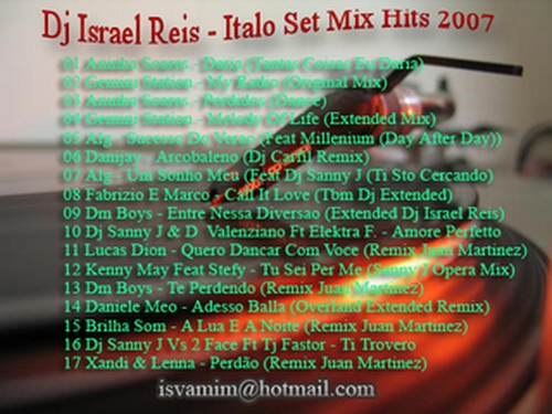 Italo Set Mix Hits 2007 by Dj Israel Reis