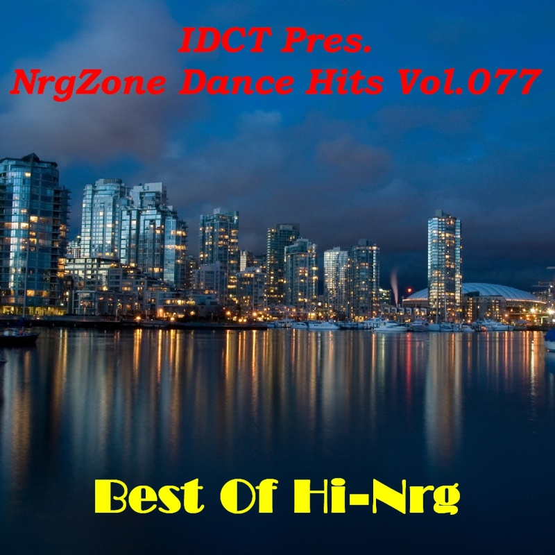NrgZone Dance Hits Vol.077 - Best Of Hi-Nrg