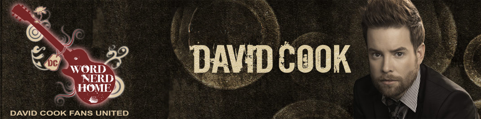 Word Nerd Home - David Cook Fans United