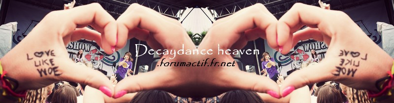 Decaydance Heaven