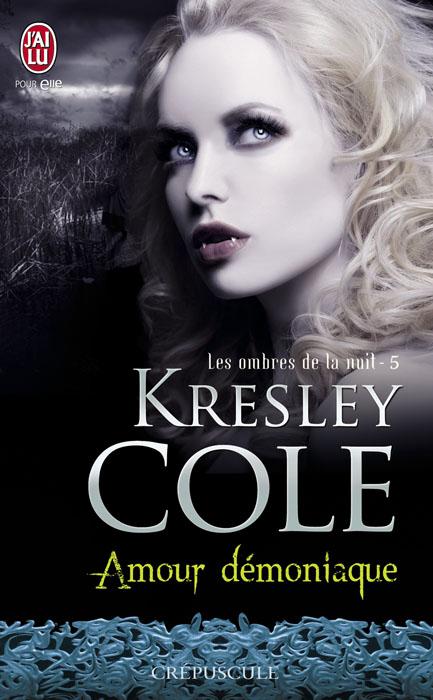 amour démoniaque kresley cole les ombres de la nuit