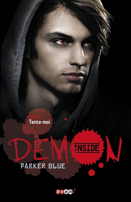 tente-moi demon inside parker blue