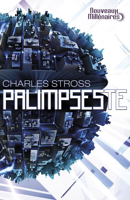 palimpseste charles stross nouveaux millénaires