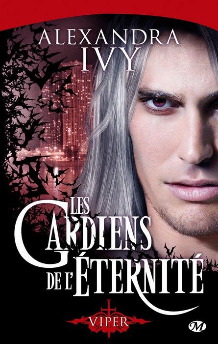 les gardiens de l'éternité dante alexandra ivy romance paranormale bit lit milady Viper Shay