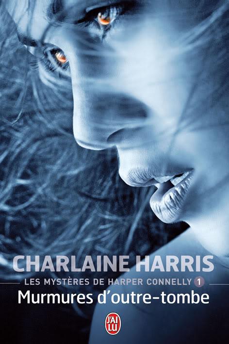 les mystères de harper connely charlaine harris murmures d'outre-tombe voyante morts esprits toliver