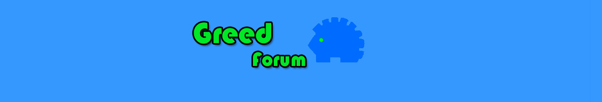Greed Forum