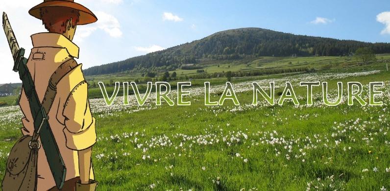 Vivre la nature:Soyez Naturels!